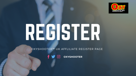 oxyshooter uk New affiliate register page