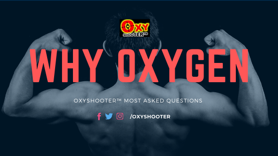 oxyshooter why oxygen